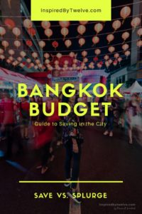bangkok budget, bangkok cost, bangkok save, bangkok free, bangkok how much to spend, bangkok spending, bangkok travel