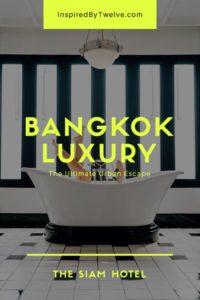 The Siam Hotel Bangkok, Siam Hotel, Luxury Hotel Bangkok, Best Hotel Bangkok