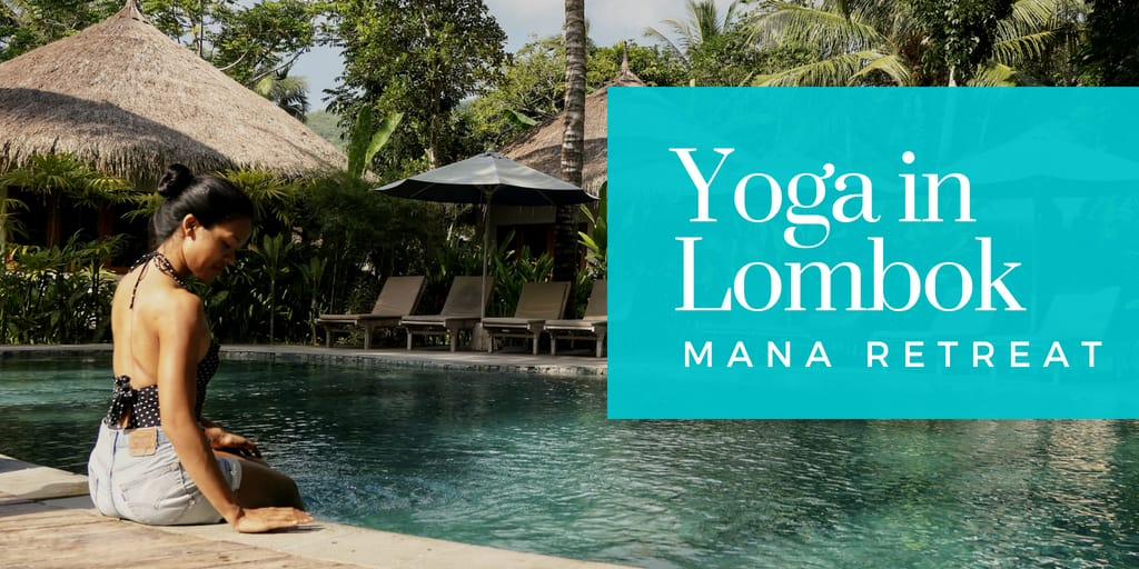 Week #29 – Yoga in Lombok