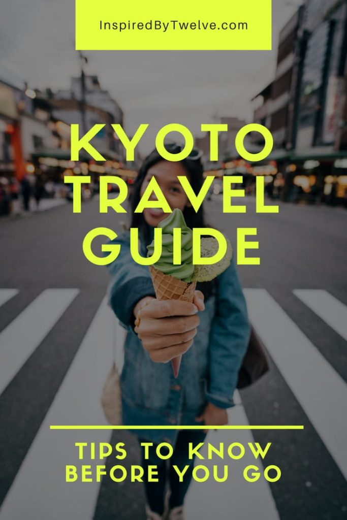 kyoto travel guide, kyoto travel tips, what to do in kyoto, kyoto tour