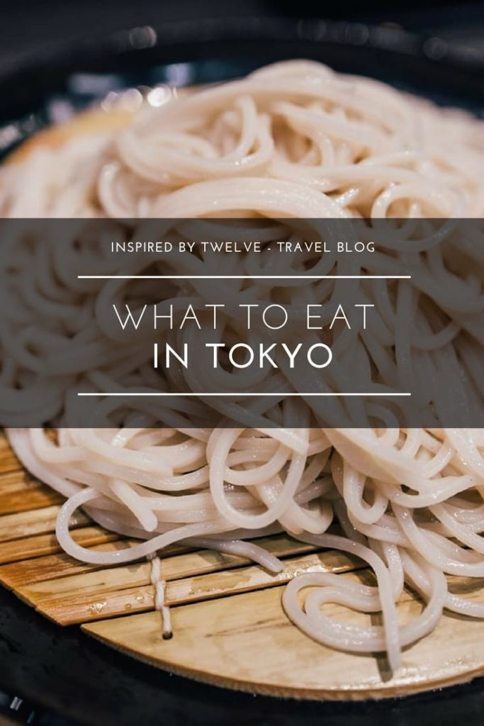 what to eat in tokyo, tokyo food guide, tokyo restaurants, best food in tokyo, japan food guide