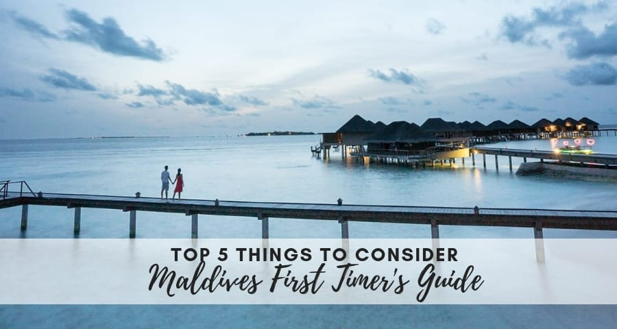 Maldives First Timer's Guide