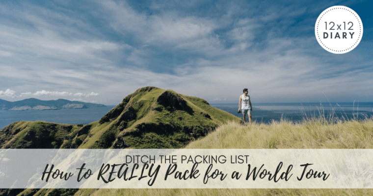 How to REALLY Pack for a World Tour