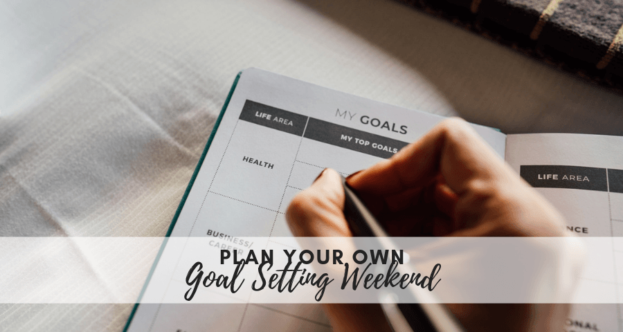 How to Plan your own Goal Setting Staycation